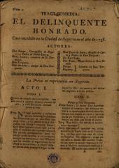 Tragi-comedia, El delincuente honrado: caso sucedido en la ciudad de Segovia en el año de 1738