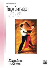 Tango Dramatico: Late Elementary Piano Solo