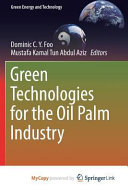Green Technologies for the Oil Palm Industry