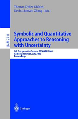 Symbolic and Quantitative Approaches to Reasoning with Uncertainty PDF