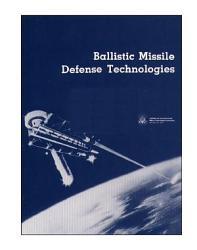 Ballistic Missile Defense Technologies  Book PDF