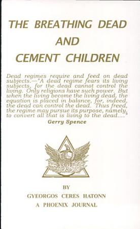The Breathing Dead and Cement Children PDF