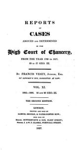 Reports of Cases Argued and Determined in the High Court of Chancery: From the Year 1789 to 1817, 29 to 57 Geo. III, Volume 12