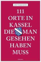 111 Orte in Kassel  die man gesehen haben muss PDF