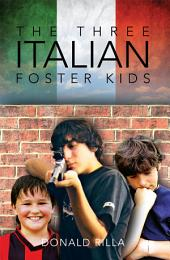 The Three Italian Foster Kids