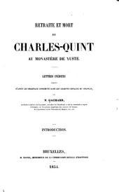 Retraite et mort de Charles-Quint au monastère de Yuste: lettres inédites publiées d'après les originaux conservés dans les archives royales de Simancas, Volume3