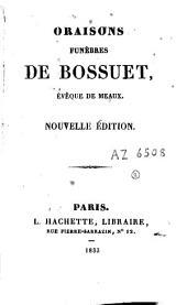 Oraisons funèbres de Bossuet, évêque de Meaux