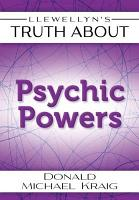 Llewellyn s Truth About Psychic Powers PDF