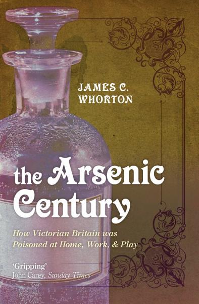Download The Arsenic Century Book