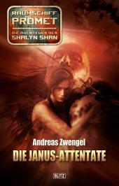 Raumschiff Promet - Die Abenteuer der Shalyn Shan 17: Die Janus-Attentate