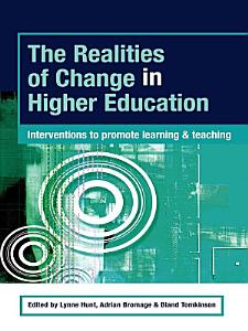 The Realities of Change in Higher Education PDF