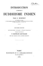 Introduction à l'histoire du buddhisme indien: Volume 1