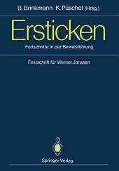 Ersticken: Fortschritte in der Beweisführung Festschrift für Werner Janssen