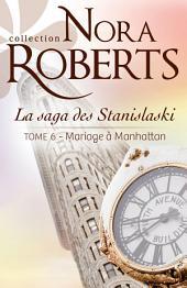 Mariage à Manhattan: La saga des Stanislaski -