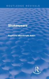 Shakespeare (Routledge Revivals)