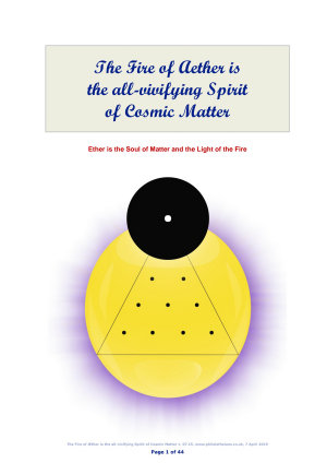 The Fire of Aether is the all vivifying Spirit of Cosmic Matter PDF