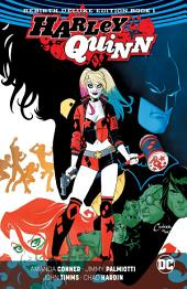 Harley Quinn: The Rebirth Deluxe Edition Book 1 (Rebirth): Issues 1-13