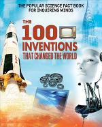 The 100 Inventions That Changed the World