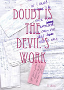 Doubt Is the Devil's Work
