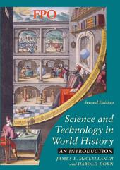 Science and Technology in World History: An Introduction, Edition 2