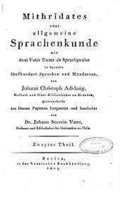 Mithridates, oder, Allgemeine Sprachenkunde: Th. Vorrede. Europäische sprachen. Register