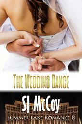 The Wedding Dance: Missy and Dan's Wedding (Summer Lake 8)