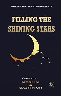 Filling The Shining Stars