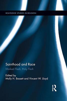 Sainthood and Race