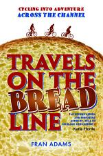 Travels on the Breadline