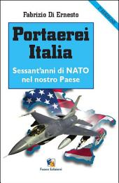 Portaerei Italia: sessant'anni di NATO nel nostro paese