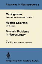 Meningiomas. Multiple Sclerosis. Forensic Problems in Neurosurgery: Diagnostic and Therapeutic Problems. Misdiagnosis
