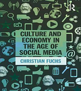 Culture and Economy in the Age of Social Media PDF