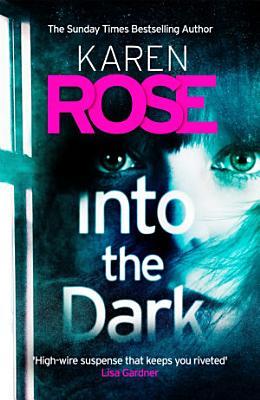 Into the Dark  The Cincinnati Series Book 5  PDF