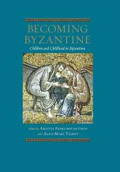 Becoming Byzantine Book PDF