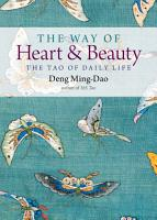 The Way of Heart and Beauty PDF