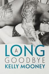 A Long Goodbye: Southern Comfort Series (Book 1)