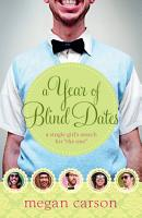 A Year of Blind Dates PDF