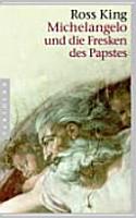 Michelangelo und die Fresken des Papstes PDF