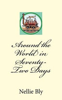 Around the World in Seventy Two Days Book