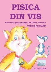 Pisica din vis. Povestiri pentru copiii de toate vârstele