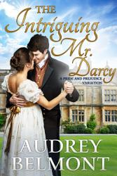 The Intriguing Mr Darcy Book PDF