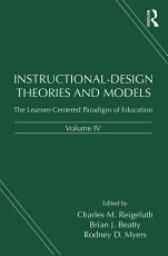 Instructional Design Theories and Models  Volume IV PDF