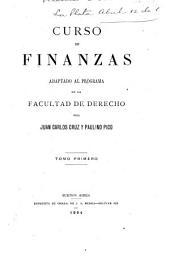 Curso de finanzas: adaptado al programa de la facultad de derecho, Volumen 1