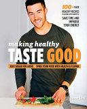Download Making Healthy Taste Good Book