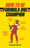 How to be Formula One Champion PDF