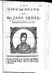 The Life and Death of Mrs  Jane Shore  etc PDF