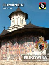 Bukowina - Die Moldauklöster
