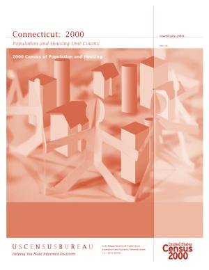 Census of population and housing  2000   Connecticut Population and Housing Unit Counts PDF