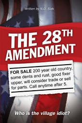 The 28th Amendment: Who is the Village Idiot?