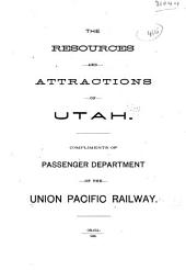 The Resources and Attractions of Utah